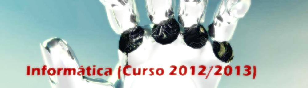 Informática (Grado en Estadística) (Curso 2012/2013)